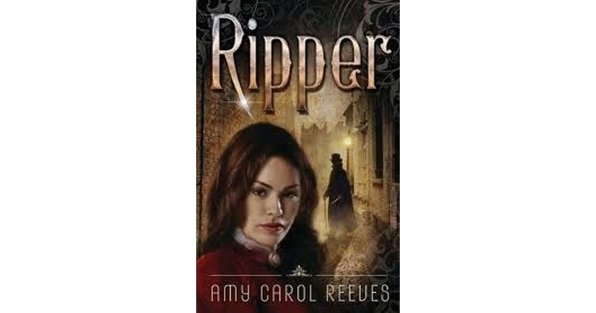 Ripper Ripper 1 By Amy Carol Reeves