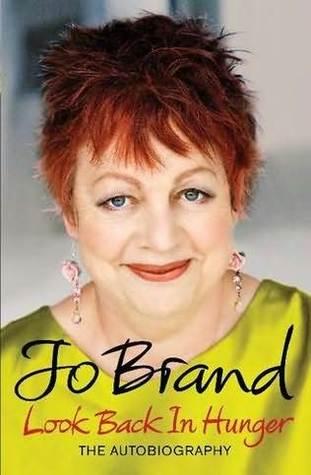 Look Back in Hunger - Jo Brand