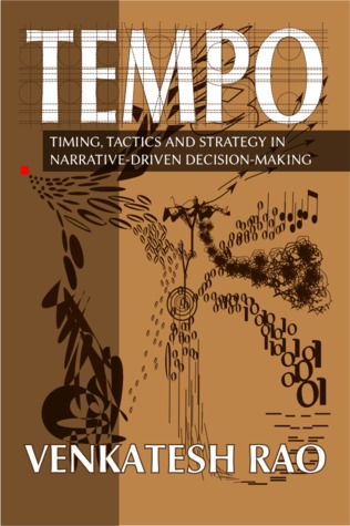 Tempo: Timing, Tactics and Strategy in Narrative-Driven Decision-Making