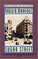 Sugar Street (The Cairo Trilogy #3)