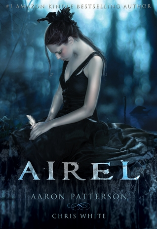 Airel: The Awakening (The Airel Saga: Book 1, Part 1)