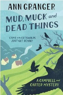 Mud, Muck and Dead Things by Ann Granger