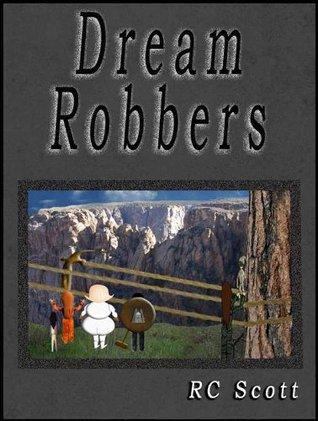 Dream Robbers