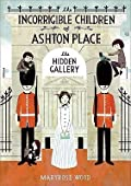 The Hidden Gallery (The Incorrigible Children of Ashton Place #2)