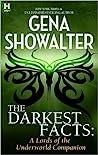 The Darkest Facts (Lords of the Underworld Companion, #4.7)