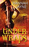 Under Wraps (Underworld Detection Agency, #1)