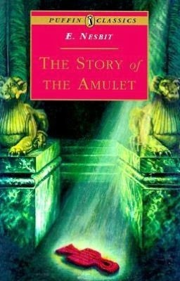 The Story of the Amulet (Five Children #3)