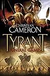 Tyrant: Funeral Games (Tyrant, #3)