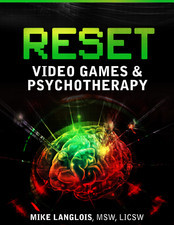 Reset: Video Games & Psychotherapy