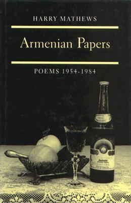 Armenian Papers by Harry Mathews
