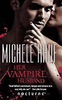 Her Vampire Husband (Wicked Games, #3)
