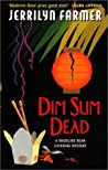 Dim Sum Dead (Madeline Bean, #4)