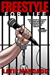 Freestyle For Life by Latif Mercado