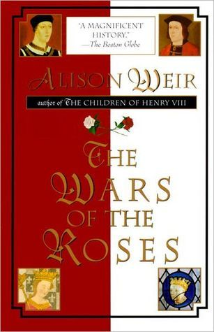 """Book cover of """"The Wars of the Roses"""" by Alison Weir"""