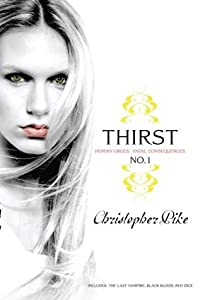 Thirst No. 1: The Last Vampire, Black Blood, and Red Dice (Thirst, #1)