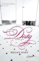 Dirty (Dan and Elle, #1)