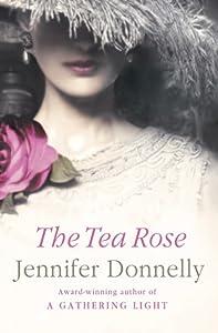 The Tea Rose (The Tea Rose, #1)