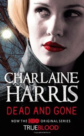 Cover Dead and Gone (Sookie Stackhouse, #9) - Charlaine Harris