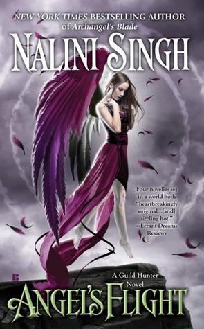 Angels' Flight (Guild Hunter, #0.4, 0.5, 0.6, 3.5)