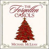 The Forgotten Carols: A Christmas Story and Songs