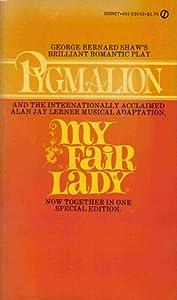 Pygmalion / My Fair Lady
