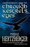 Through Kestrel's Eyes by Yvonne Hertzberger