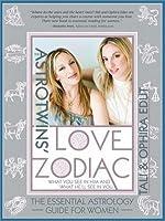 AstroTwins' Love Zodiac