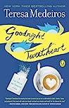 Goodnight Tweetheart