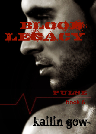 Blood Legacy (Pulse, #6)