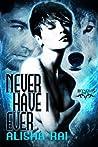 Never Have I Ever (Reynolds Pack, #1)