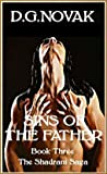 Sins of the Father (The Shadrani Saga Book 3)