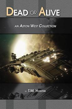Dead or Alive: An Aston West Collection