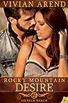 Rocky Mountain Desire by Vivian Arend