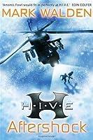 H.I.V.E. 7: Aftershock (Hive)