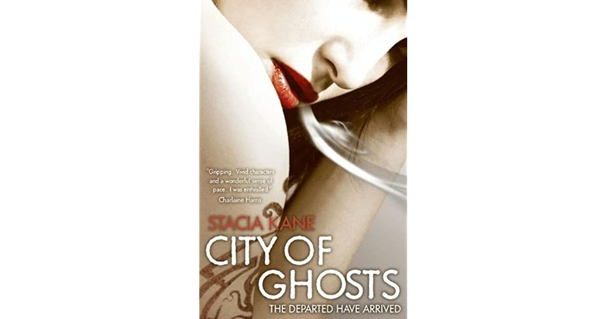 City of ghosts downside ghosts 3 by stacia kane fandeluxe Document