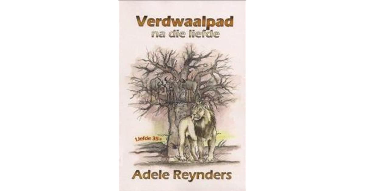 Verdwaalpad na die liefde (Afrikaans Edition)