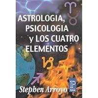 Astrologia, Psicologia y los Cuatro Elementos
