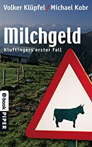 Milchgeld (Kommissar Kluftinger, #1)