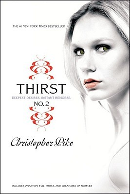 Thirst No. 2: Phantom, Evil Thirst, and Creatures of Forever