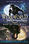 Rise of the Wolf (Wereworld, #1)