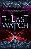 The Last Watch (Watch, #4)