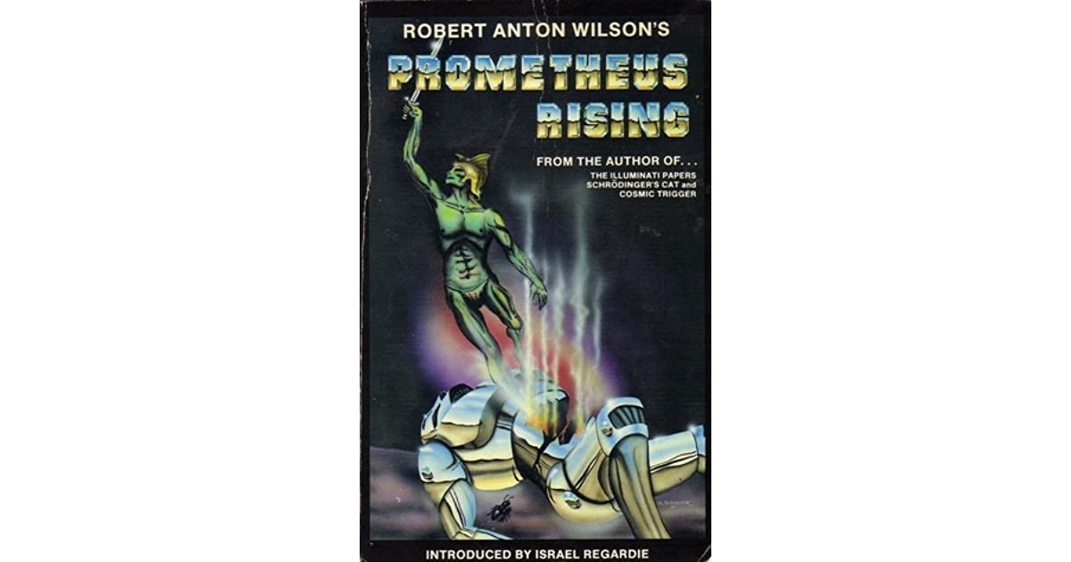 Prometheus Rising by Robert Anton Wilson