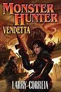 Monster Hunter Vendetta (Monster Hunter International, #2)