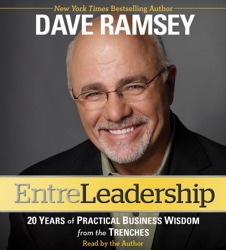 EntreLeadership  20 Years of Practical Bus - Dave Ramsey