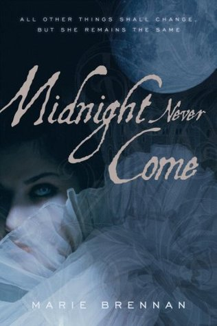 Midnight Never Come (Onyx Court, #1)