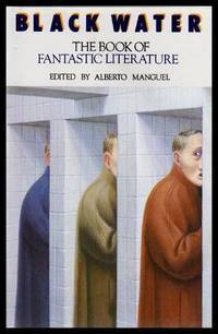 Black Water: The Book of Fantastic Literature