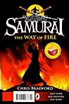 The Way of Fire / Born to Play (Young Samurai; Jamie Johnson, #0)