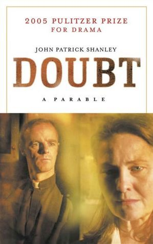 Doubt, a parable by John Patrick Shanley