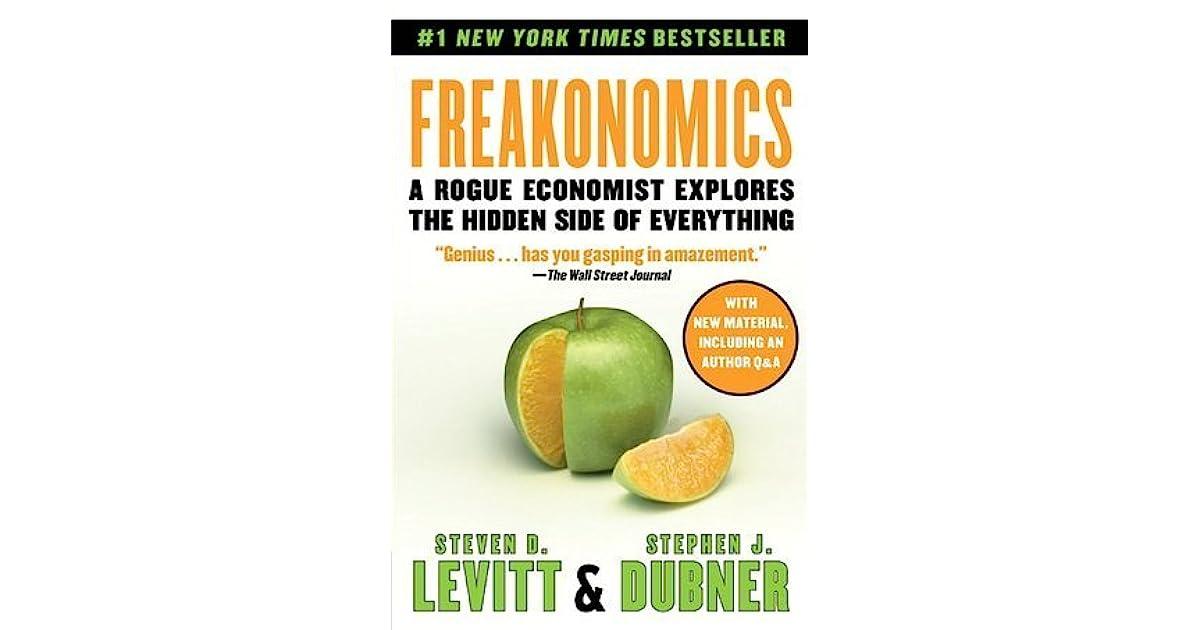 Freakonomics A Rogue Economist Explores the Hidden Side of – Freakonomics Movie Worksheet