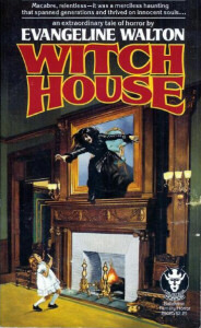 Witch House by Evangeline Walton